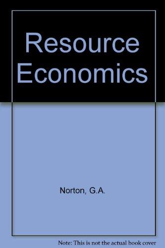 Resource Economics By G.A. Norton