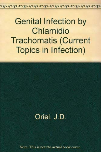 Genital Infection by Chlamidio Trachomatis By J.D. Oriel