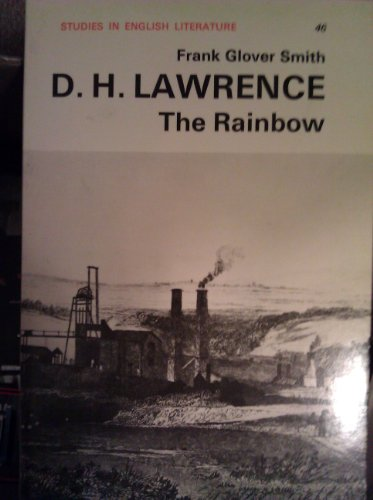 """D.H.Lawrence's """"The Rainbow"""" By Frank Glover Smith"""