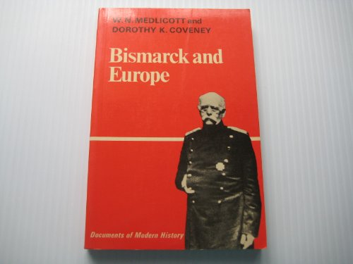Bismarck and Europe by William Norton Medlicott