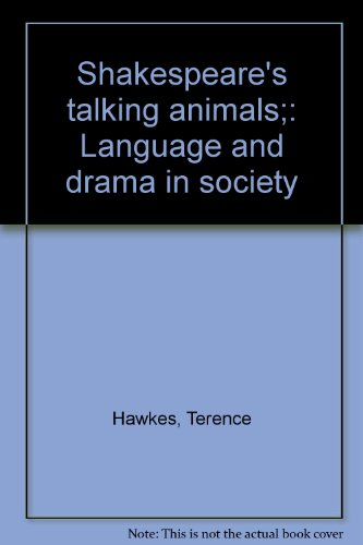 Shakespeare's Talking Animals By Terence Hawkes