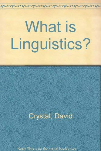 What is Linguistics? By David Crystal