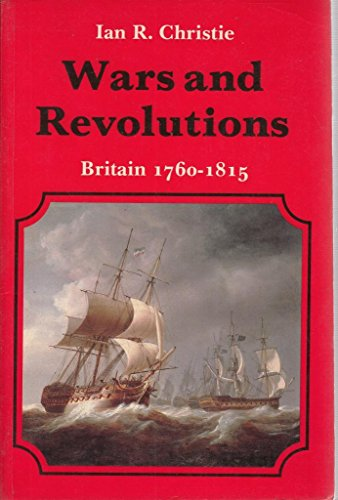 Wars and Revolutions By Ian R. Christie