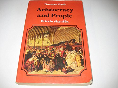 Aristocracy and People By Norman Gash