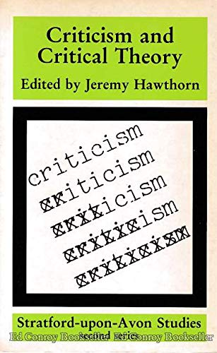 Criticism and Critical Theory By Jeremy Hawthorn