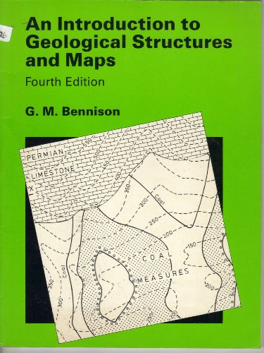 An Introduction to Geological Structures By G.M. Bennison