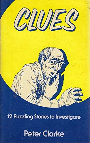 Clues By Peter B. Clarke