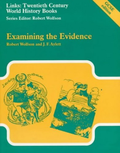 Examining the Evidence By Robert Wolfson
