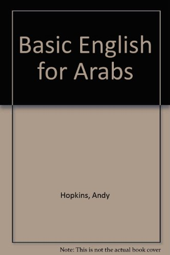 Basic English for Arabs By Andy Hopkins