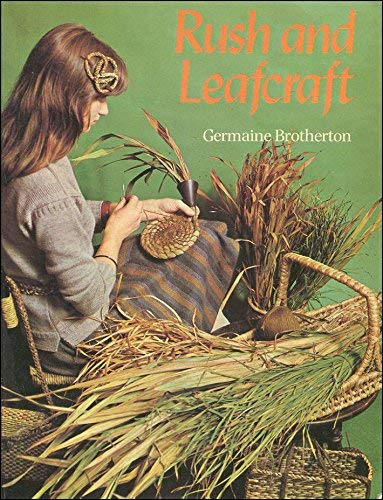 Rush and Leafcraft By Germain Brotherton