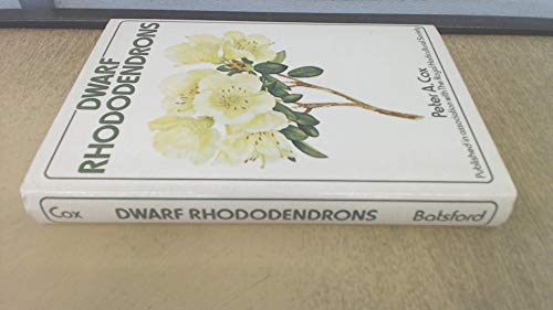 Dwarf Rhododendrons By Peter A. Cox