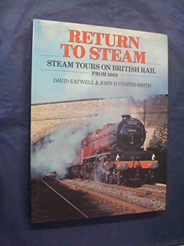 Return to Steam By David Eatwell
