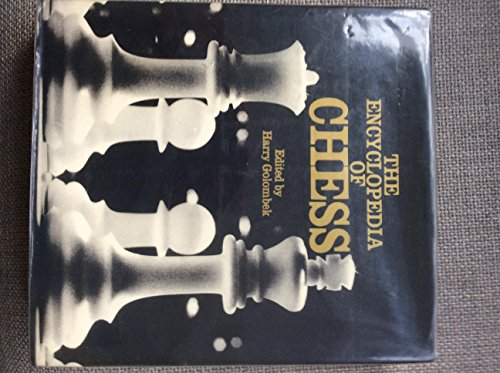 Encyclopaedia of Chess By Harry Golombek