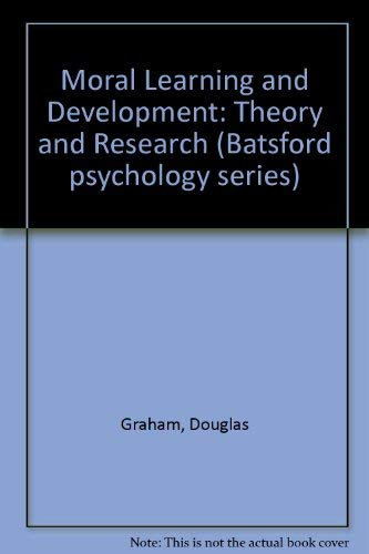 Moral Learning and Development By Douglas Graham