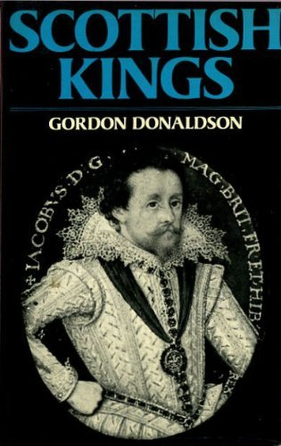 Scottish Kings By Gordon Donaldson