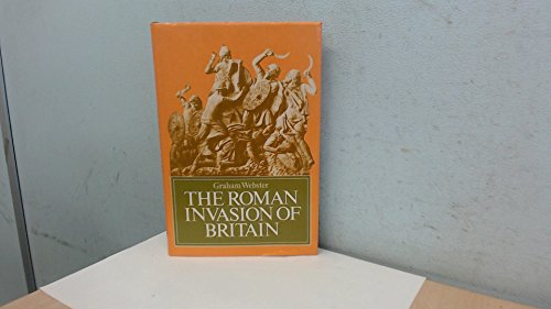 Roman Invasion of Britain By Graham Webster