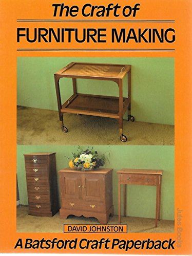 The Craft of Furniture Making By David Johnston, Governor General of Canada