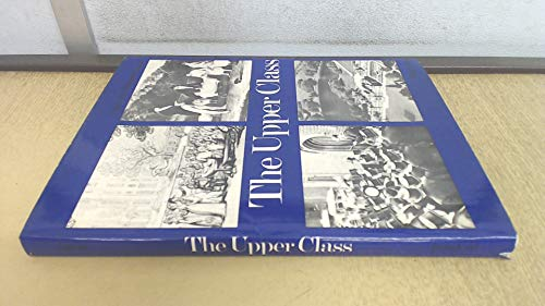 The Upper Class By Peter Lane