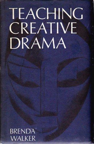 Teaching Creative Drama By Brenda Walker