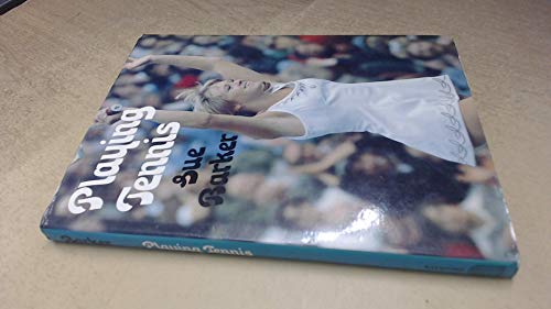 Playing Tennis By Sue Barker