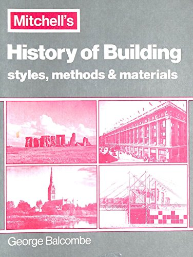 Introduction to the History of Building By George Balcombe