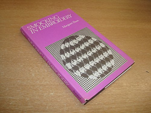 Smocking in Embroidery By Margaret Thom