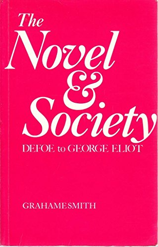The Novel and Society By Grahame Smith