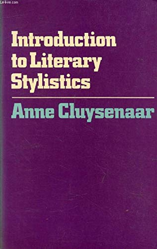 Introduction to Literary Stylistics By Anne Cluysenaar