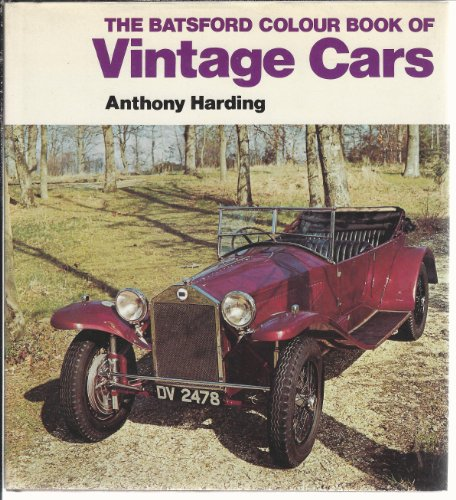 Book of Vintage Cars By Anthony Harding