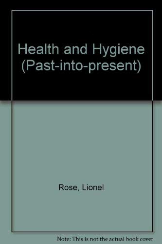Health and Hygiene By Lionel Rose