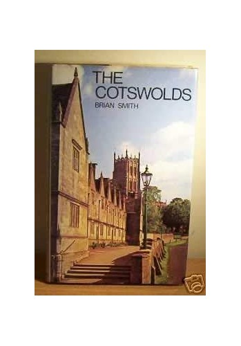 The Cotswolds By Brian S. Smith