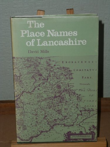 Place Names of Lancashire By David Mills