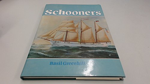 Schooners By Basil Greenhill