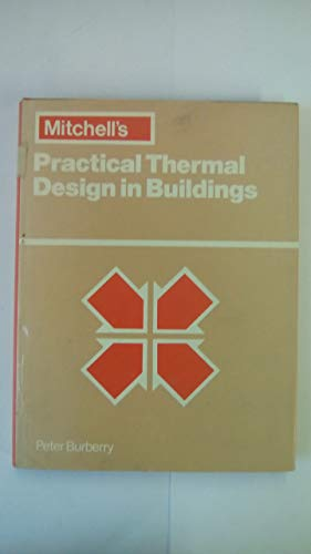 PRACL THERMAL DESN IN BUILDINGS By Peter Burberry