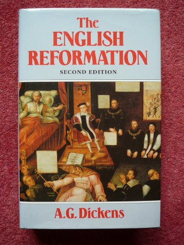 The English Reformation By A. G. Dickens