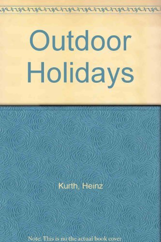 Outdoor Holidays By Heinz Kurth