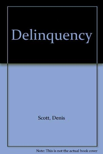 Delinquency By Denis Scott