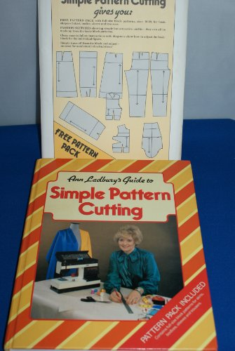 Guide to Simple Pattern Cutting By Ann Ladbury