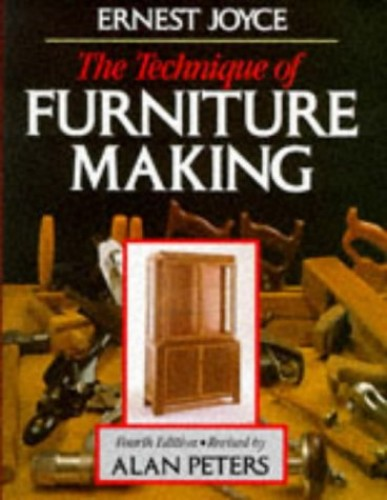 The Technique of Furniture Making By Ernest Joyce