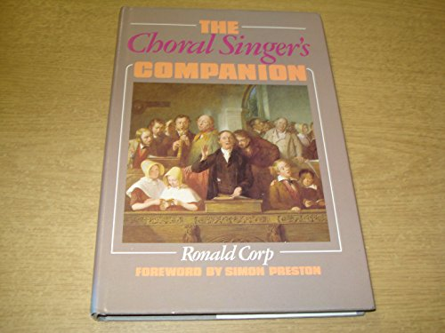 The Choral Singers' Companion By Ronald Corp