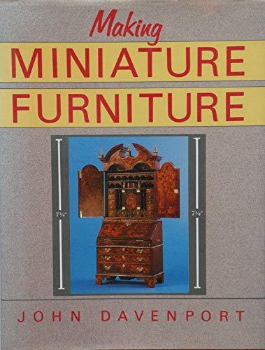Making Miniature Furniture By John Davenport
