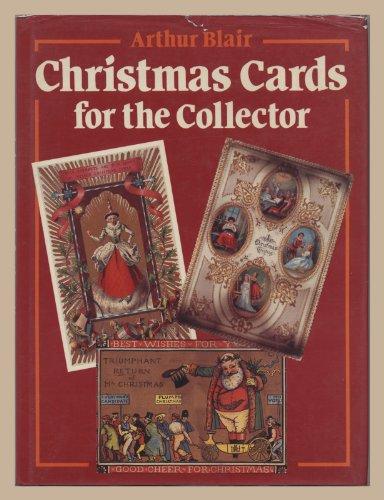 Christmas Cards for the Collector By Arthur Blair