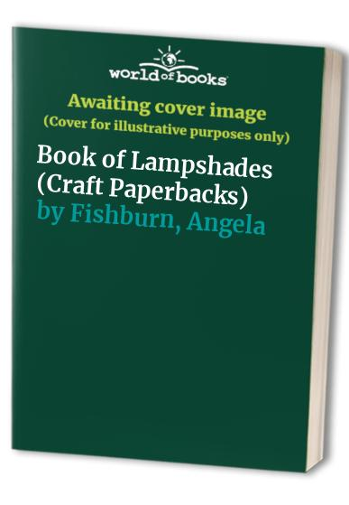 Book of Lampshades By Angela Fishburn