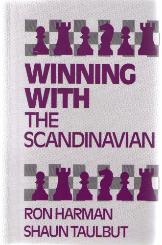 Winning with the Scandinavian By Ron Harman