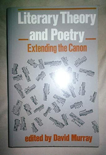Literary Theory and Poetry By David Murray