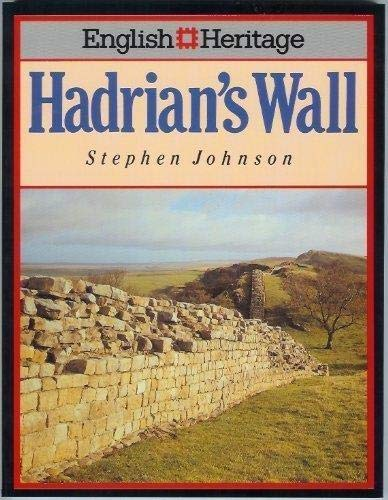 English Heritage Book of Hadrian's Wall by Stephen Johnson