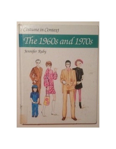COST IN CONTEXT 1960S & 1970S By Jennifer Ruby