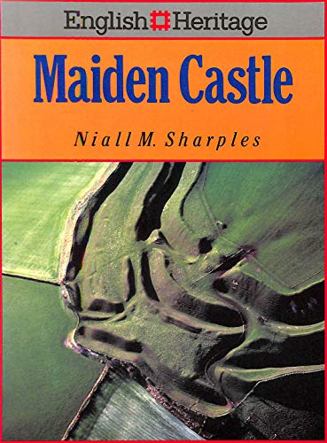 MAIDEN CASTLE (English Heritage) By Niall M. Sharples