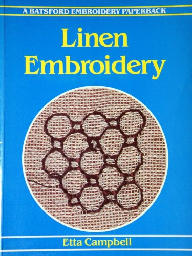 Linen Embroidery By Etta Campbell