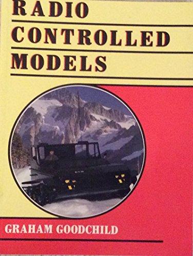 Radio-controlled Models By Graham Goodchild